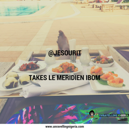 @jesourit Takes Le Meridien Ibom