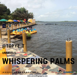 @topye_t unravels Whispering Palms, Badagry
