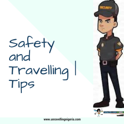 Safety and Travelling | Tips