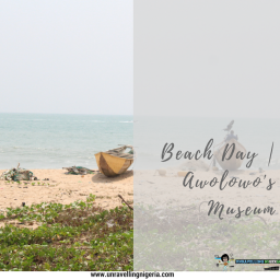Beach Day | Awolowo's Museum