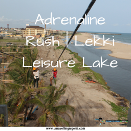 Zip Lining | Lekki Leisure Lake