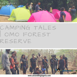 Camping Tales   Omo Forest Reserve