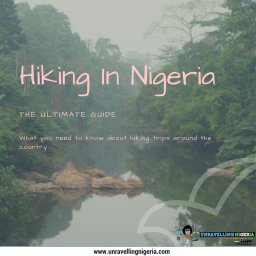 Hiking in Nigeria | The Ultimate Guide