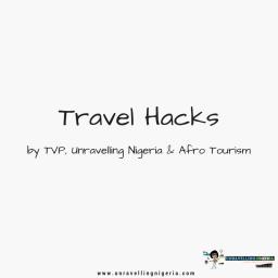 Travel Hacks | Places To Visit
