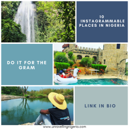 10 Instagrammable Places In Nigeria | Do It For The Gram