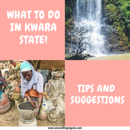 What To Do In Kwara State | Tips & Suggestions